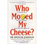 who-moved-my-cheese-by-spencer-johnson